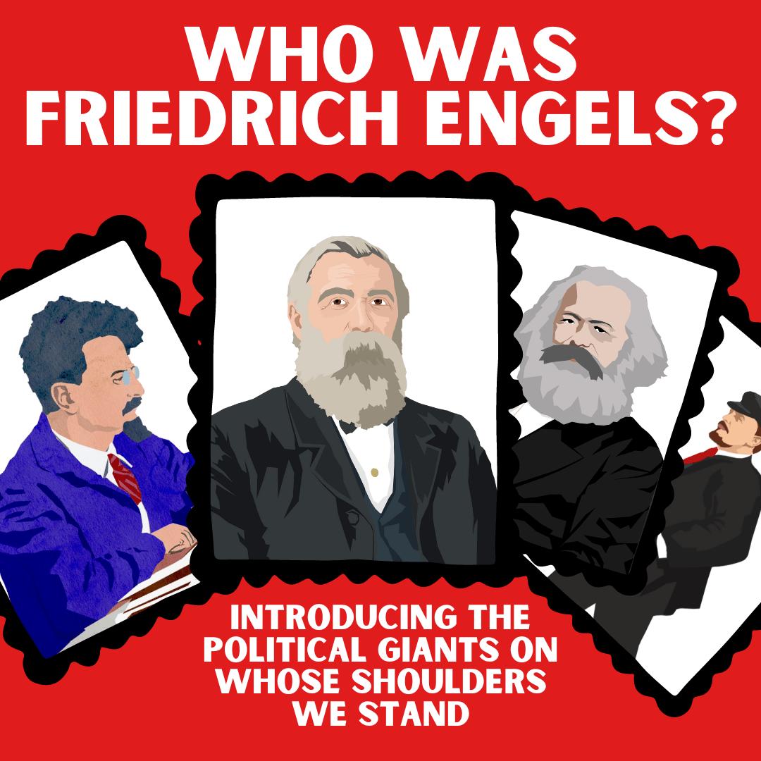 Who was Friedrich Engels